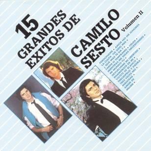 15 Grandes Exitos de Camilo Sesto, Vol. II