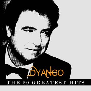 Dyango - The 20 Greatest Hits