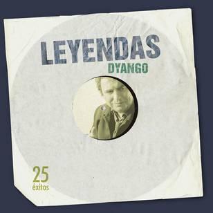 Leyendas: Dyango