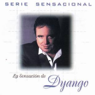 Serie Sensacional: La Sensación de Dyango