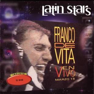 Latin Stars: Franco de Vita en Vivo Marzo 16