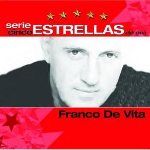 Serie Cinco Estrellas: Franco de Vita