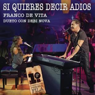 Si Quieres Decir Adiós (feat. Debi Nova) - Single