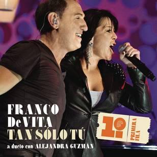 Tan Sólo Tú (feat. Alejandra Guzmán) - Single