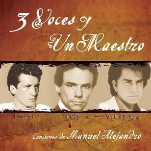 3 Voces y un Maestro - Canciones de Manuel Alejand