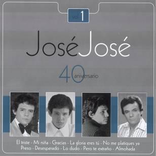 José José - 40 Aniversario, Vol. 1