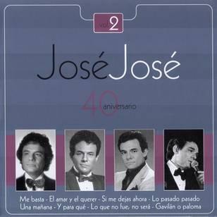 José José - 40 Aniversario, Vol. 2