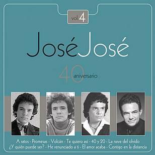 José José - 40 Aniversario, Vol. 4