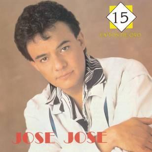 José José: 15 Éxitos de Oro
