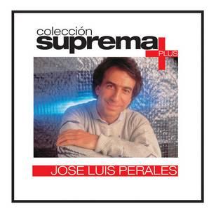 Colección Suprema Plus - José Luis Perales
