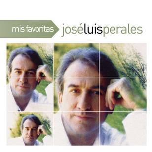 Mis Favoritas: José Luis Perales