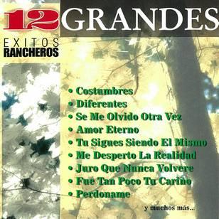 12 Grandes Éxitos Rancheros