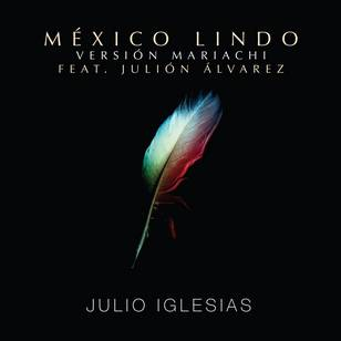 México Lindo (Mariachi Version) [feat. Julión Alvarez]