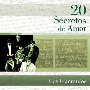 20 Secretos de Amor: Los Iracundos