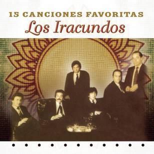 Los Iracundos: 15 Canciones Favoritas