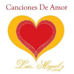 Canciones de Amor: Luis Miguel - EP
