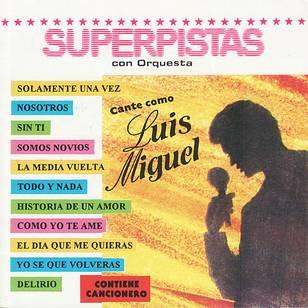 Superpistas con Orquesta (Karaoke Verision)
