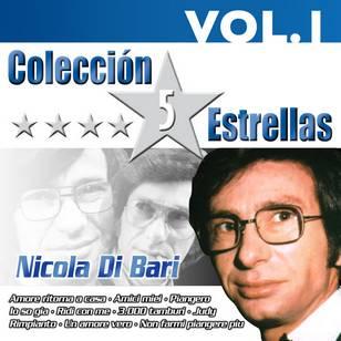 Colección 5 Estrellas: Nicola di Bari, Vol. 1