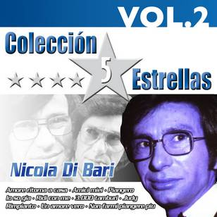 Colección 5 Estrellas: Nicola di Bari, Vol. 2