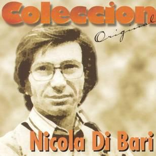 Coleccion Original: Nicola Di Bari