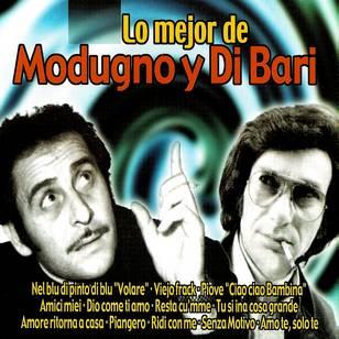 Lo Mejor de Domenico Modugno y Nicola di Bari