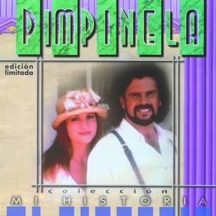 Colección - Mi Historia: Pimpinela