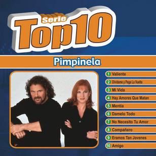 Serie Top 10: Pimpinela