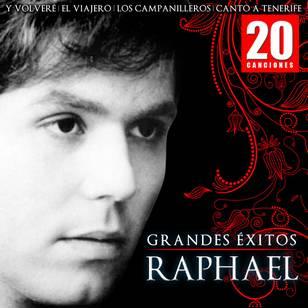 20 Canciones: Grandes Éxitos - Raphael