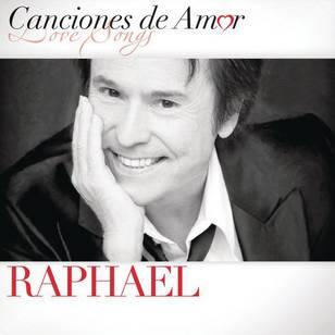 Canciones de Amor: Raphael