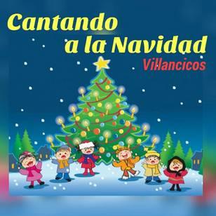 Cantando a la Navidad-Villancicos
