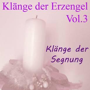 Klänge der Erzengel, Vol. 3 (Klänge der Segnung)