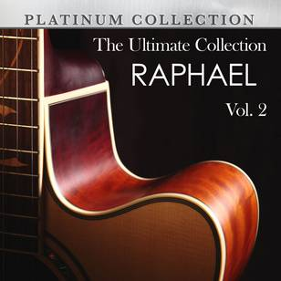 The Ultimate Collection: Raphael, Vol. 2