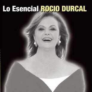 Rocio Durcal: Lo Esencial