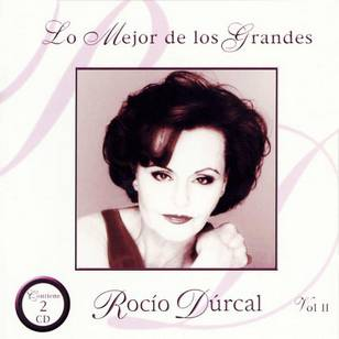 Rocio Durcal: Lo Mejor de los Grandes, Vol. 2