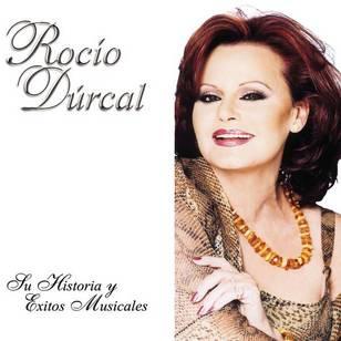Rocio Durcal: Su Historia y Exitos Musicales, Vol.