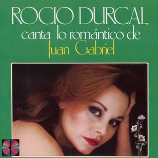 Rocío Durcal Canta Lo Romántico de Juan Gabriel