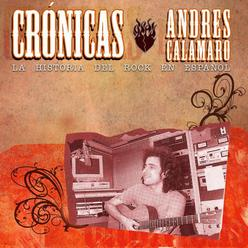 Cronicas: Andrés Calamaro
