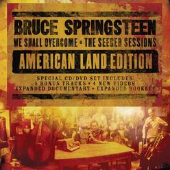 We Shall Overcome (The Seeger Sessions) [American