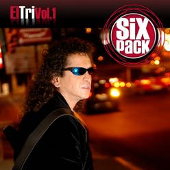 Six Pack: El Tri, Vol. 1 - EP