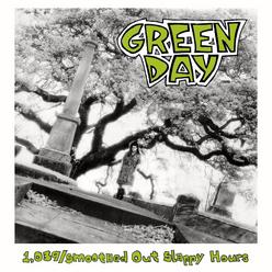 1,039 / Smoothed Out Slappy Hours (Deluxe Version)