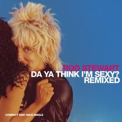 Da Ya Think I'm Sexy? (Remixed) - EP