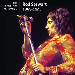 The Definitive Collection: Rod Stewart 1969-1978