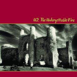 The Unforgettable Fire (Remastered) [Deluxe Versio