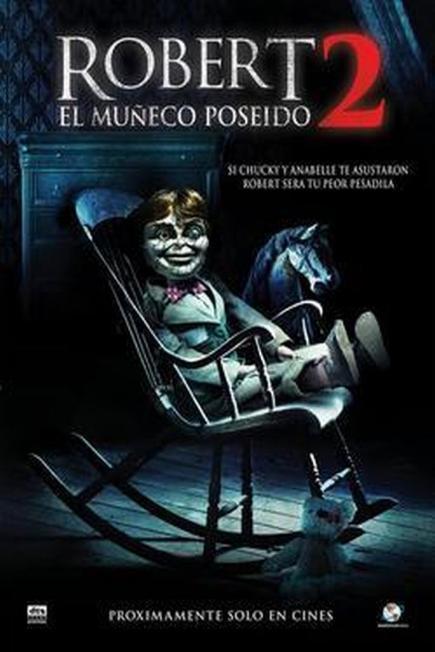 Robert: El muñeco poseído 2